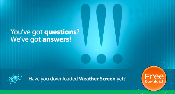 Frequently Asked Questions about  Weather Screen